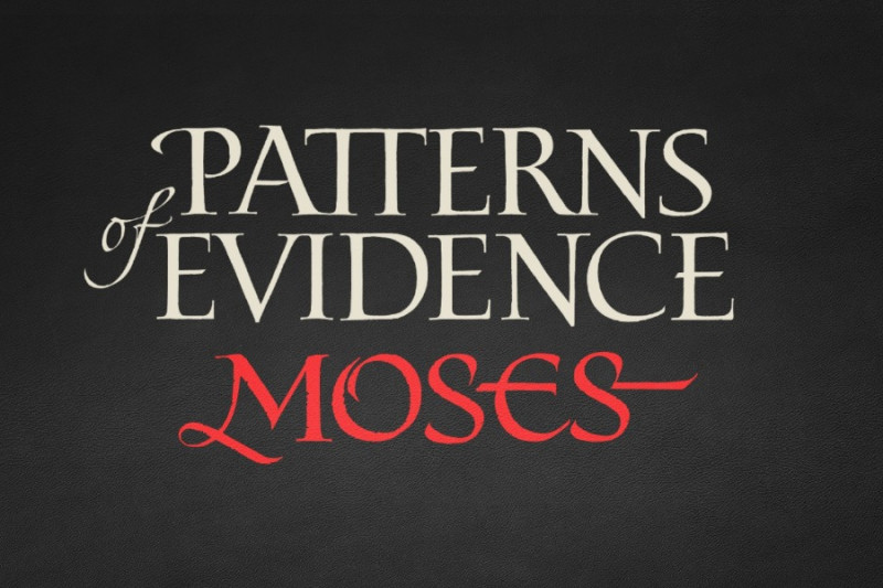 Patterns of Evidence: Moses by Tim Mahoney - GoFundMe