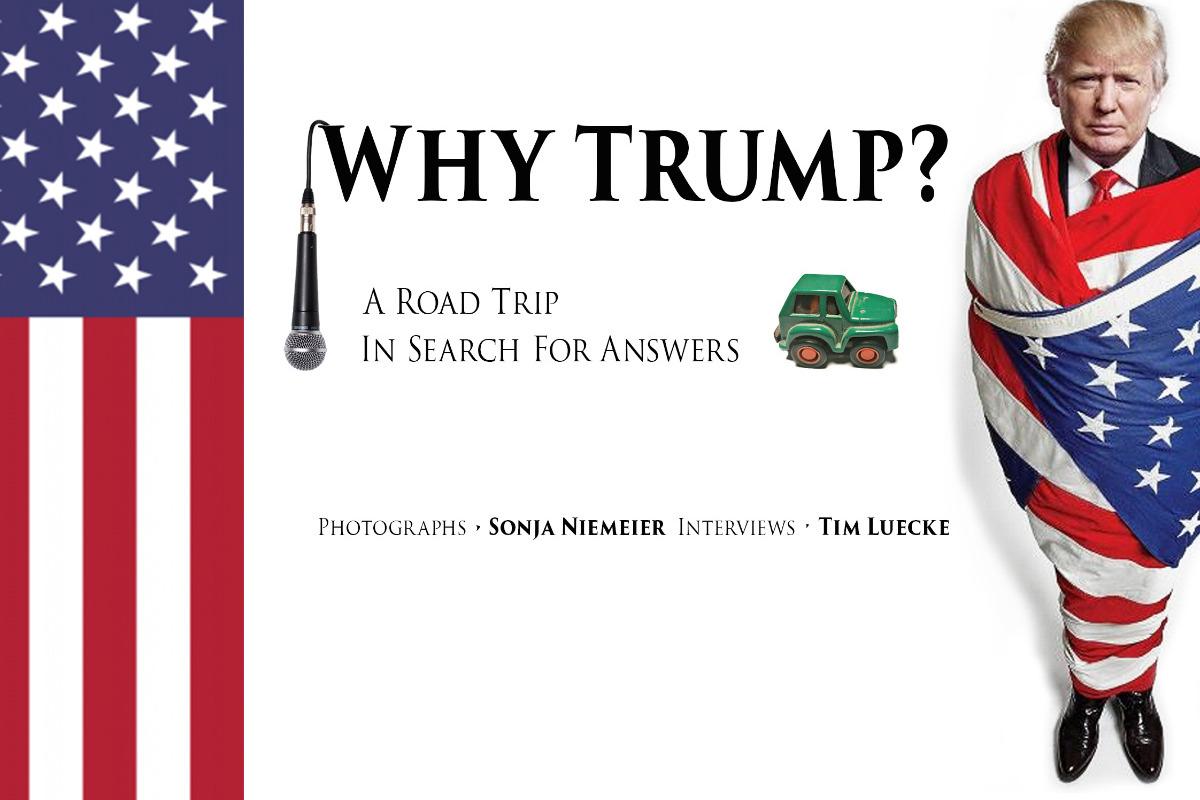 Fundraiser by Tim Luecke : Why Trump?